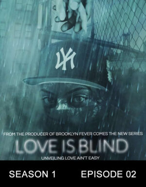 Love is Blind the Series S1E2